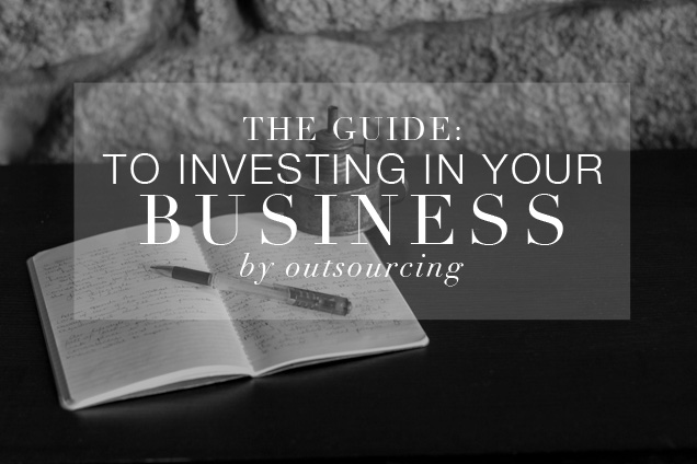 Guide to investing in your business, outsourcing, business coaching